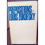 PREPOSITIONS. THE COLLECTED CRITICAL ESSAYS OF LOUIS ZUKOFSKY