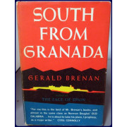 SOUTH FROM GRANADA