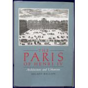 THE PARIS OF HENRI IV. Architecture and Urbanism