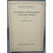 THE FRENCH INTERNATIONAL ACCOUNTS 1880-1913 (Harvard  Economic Studies, Volume XL)