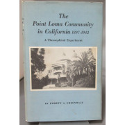 THE POINT LOMA COMMUNITY IN CALIFORNIA 1897-1942. A THEOSOPHICAL EXPERIMENT.