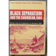 BLACK SEPARATISM AND THE CARIBBEAN, 1860