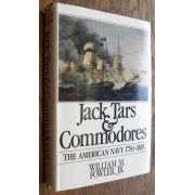 JACK TARS & COMMODORES. The American Navy, 1785-1815.