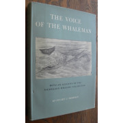 THE VOICE OF THE WHALEMAN WITH AN ACCOUNT OF THE NICHOLSON WHALING COLLECTION