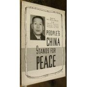 PEOPLE'S CHINA STANDS FOR PEACE.