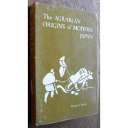 THE AGRARIAN ORIGINS OF MODERN JAPAN.