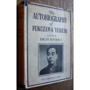 THE AUTOBIOGRAPHY OF FUKUZAWA YUKICHI.