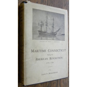 MARITIME CONNECTICUT DURING THE AMERICAN REVOLUTION, 1775-1783.